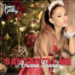 Ariana Grande Santa tell me song