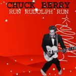 Chuck Berry Run Rudolph Run song
